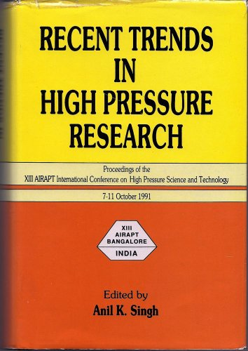 9788120407138: Recent Trends in High Pressure Research: Proceedings of the Xiii Airapt International Conference on High Pressure Science and Technology 7-11 October 1991