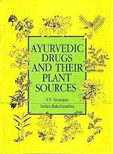 9788120408289: Ayurvedic Drugs and Their Plant Sources