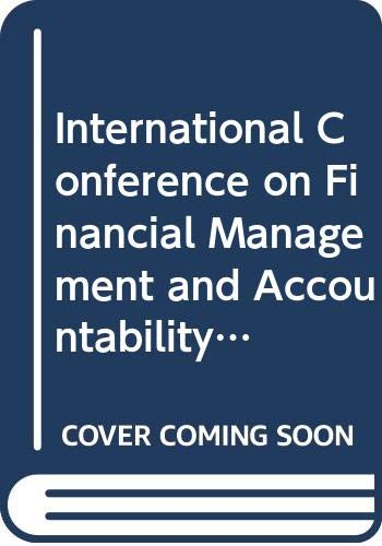 International Conference on Financial Management and Accountability: n/a