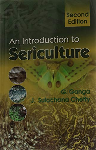 INTRODUCTON TO SERICULTURE 2/E: GANGA, G,MRS. J.