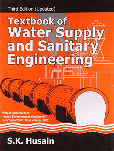 Textbook Of Water Supply And Sanitary Engineering: S.K. Husian
