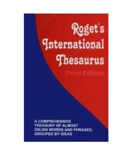 Roget`s International Thesaurus, (Third Edition): Roget
