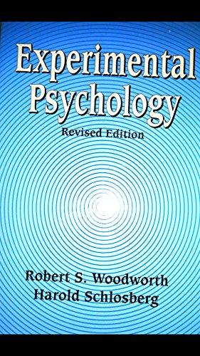Experimental Psychology (Revised Edition): Harold Schlosberg,Robert S.