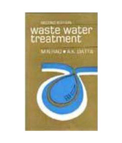 Waste Water Treatment 3/E: Rao,M.N.,Mrs. Anjali Datta