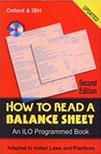 9788120417182: How To Read A Balance Sheet: Adapted To Indian Laws And Practices