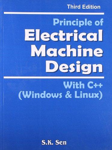 Principles of Electrical Machine Design: S.K. Sen