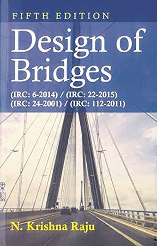 Design Of Bridges 5/E: Krishna Raju