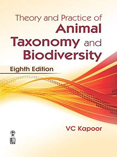 Theory And Practice Of Animal Taxonomy And: Kapoor V C