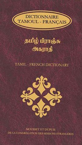 Dictionnaire Tamoul Francais (Tamil - French Dictionary): M. B. Dupuis;