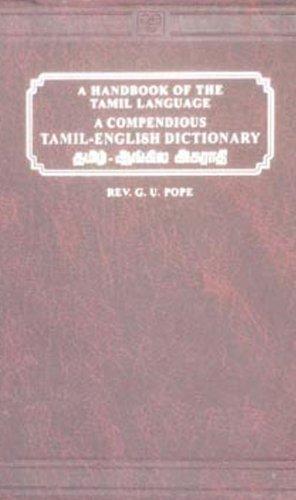 Compendious Tamil-English Dictionary: Pope, G. U.;