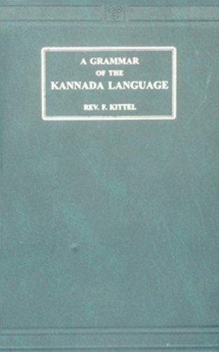 9788120600560: A Grammar of the Kannada Language