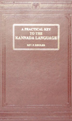Practical Key to the Kannada Language: F. Ziegler