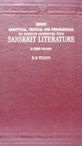9788120600775: Essays, Analytical, Critical and Philological on Subjects Connected with Sanskrit Literature