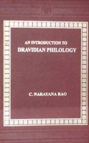 An Introduction to Dravidian Philology: Rao C. Narayana