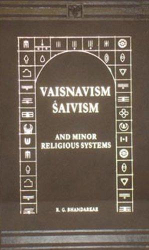 Vaisnavism, Saivism and Minor Religious Systems: R.G.Bhandarkar
