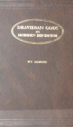 Dravidian Gods in Modern Hinduism: W.T. Elmore