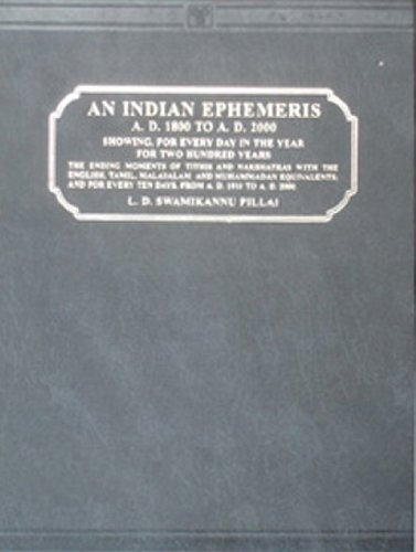 Indian Ephemeris (AD 1800 to AD 2000): L.D. Swami Kannu Pillai