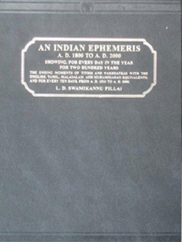 An Indian Ephemeris, A.D. 1800 to A.D.: Swami Kannu Pillai