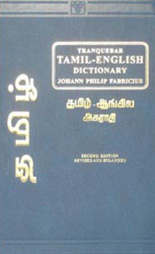 9788120602649: A Dictionary of Tamil and English: Based on Traquebars' Malabar English Dictionary