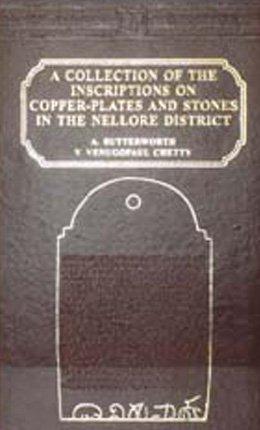 Nellore Inscriptions- 3 Vols.: Butterworth & Venugopal Chetty