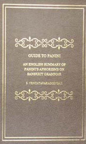 Guide to Panini: S. Vencatavaradiengar
