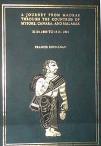 Journey From Madras Through The Countries of: Francis Buchanan