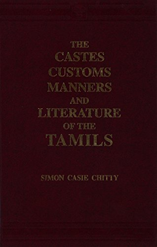 9788120604094: Castes, Customs, Manners and Literature of the Tamils