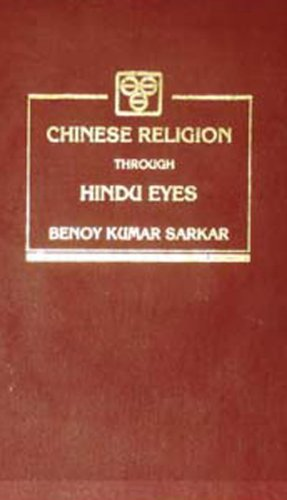Chinese Religion Through Hindu Eyes
