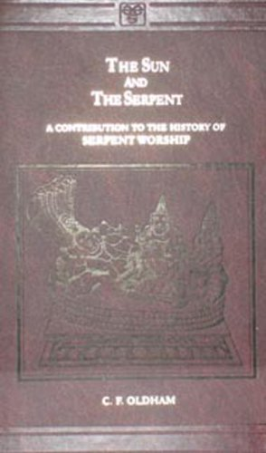 The Sun and the Serpent: C.F.Oldham