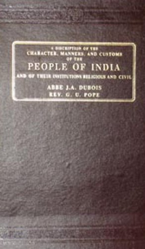 A Description of the Character, Manners and Customs of the People of India: G.U. Pope