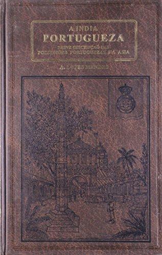 A India Portugueza, 2 Vols: A. Lopes Mendes