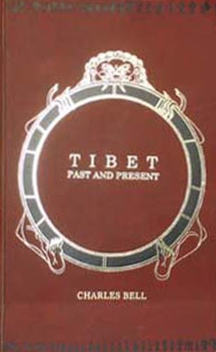 Tibet: Past and Present (8120604822) by Charles Bell; Sir Charles Bell