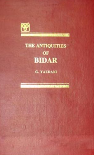 The Antiquities of Bidar