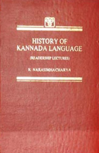 History of Kanada Language (Readership Lectures): R. Narasimhacharya