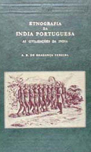 Ethnografia Da India, 2 Vols.: A.B. De Braganca Pereira