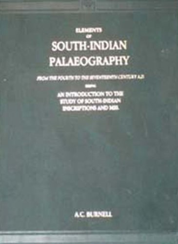 Elements of South Indian Paleography: A.C.Burnell