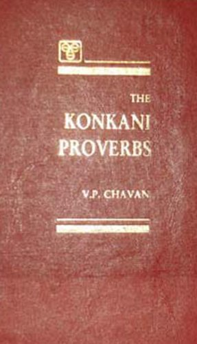 The Konkani Proverbs: Chavan V.P.