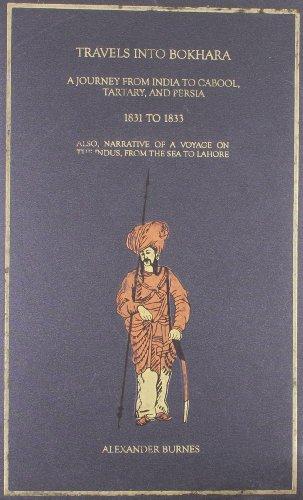 Travel Into Bukhara- 3 Vols.: Alexander Burnes