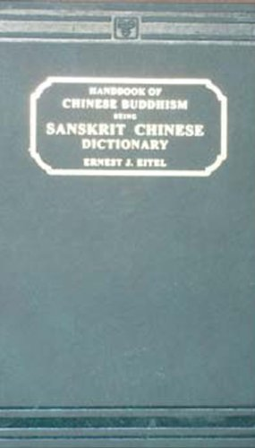 9788120608016: Handbook of Chinese Buddhism: Sanskrit-Chinese Dictionary with Vocabularies of Buddhist Terms