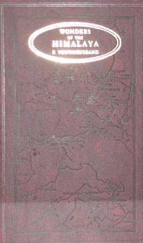 Wonders of the Himalayas (Hardback): Sir Francis Younghusband
