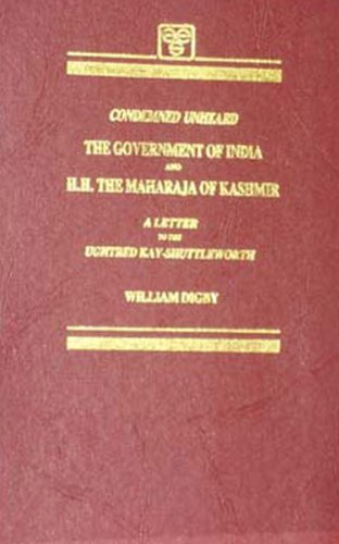 Condemned Unheard: The Government of India and H.H.The Maharaja of Kashmir