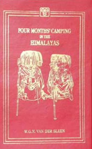 Four Months Camping In The Himalayas: W.G.N.Vander Sleen