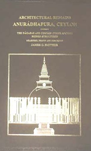 Architectural Remains: Anuradhapura, Ceylon: James G.Smither