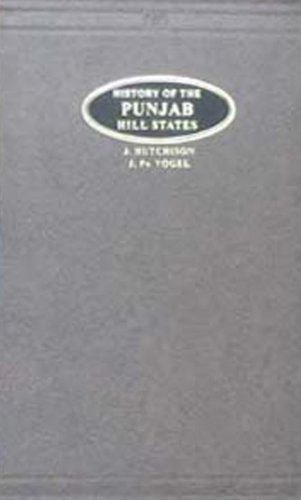 History of the Panjab Hill States- 2: J.Hutchison and J.Vogel