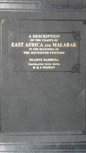 A Description of the Coasts of East: Duarte Barbosa