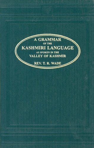 9788120610552: A Grammar of the Kashmiri Language as Spoken in the Valley of Kashmir