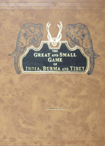 9788120611627: The Great and Small Game of India, Burma and Tibet
