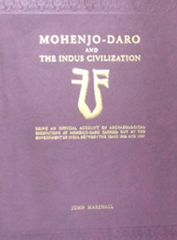Mohenjo-Daro and the Indus Civilization (3 Volume: John Marshall; John
