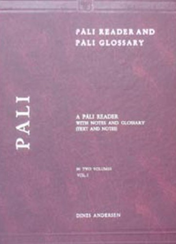 Pali Reader and Pali Glossary, 2 Vols (Pali Romanised): Dines Andersen