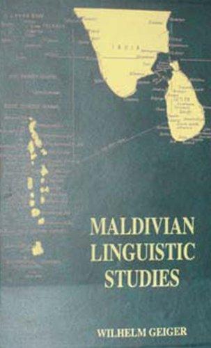 Maldivian Linguistic Studies: Wilhelm Geiger